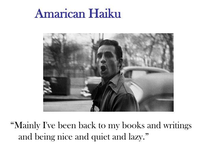 Amarican Haiku