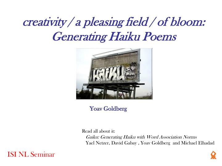 Creativity a pleasing field of bloom generating haiku poems