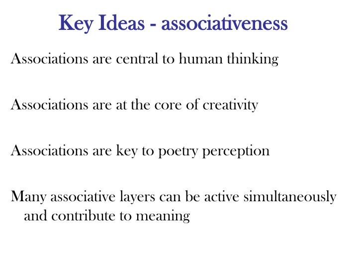 Key Ideas - associativeness