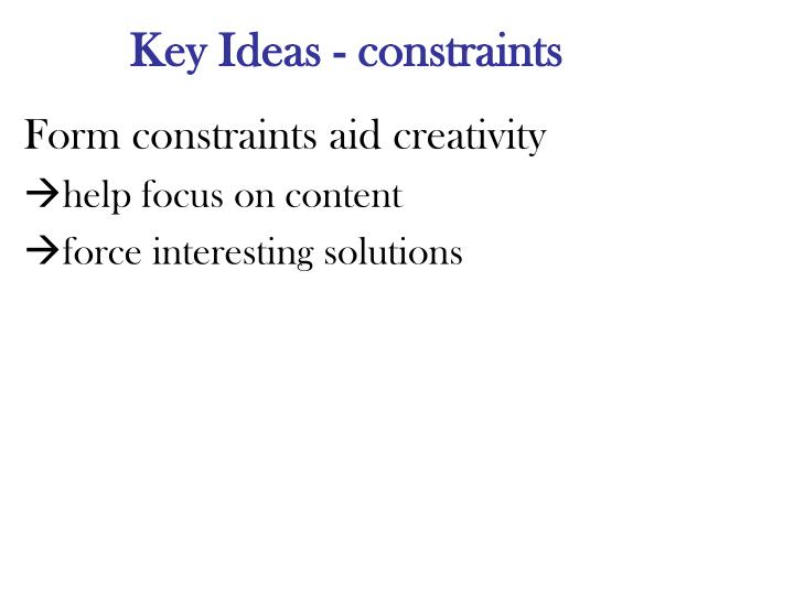 Key Ideas - constraints