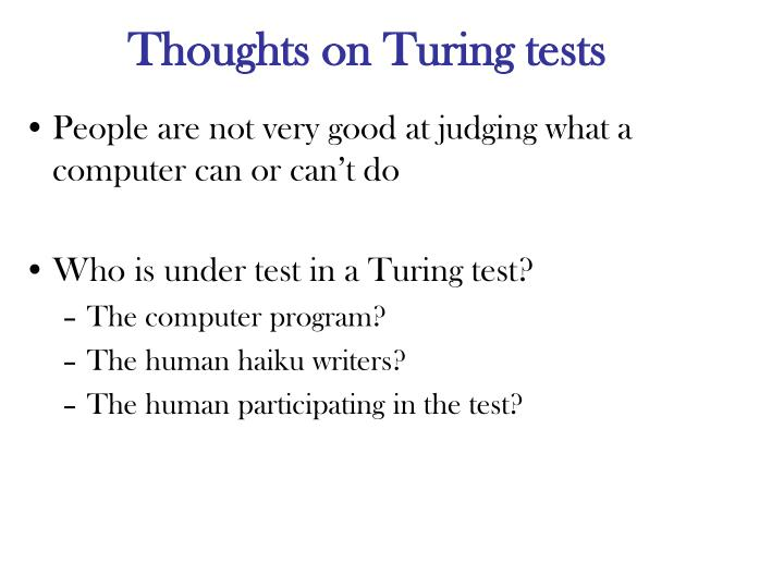 Thoughts on Turing tests