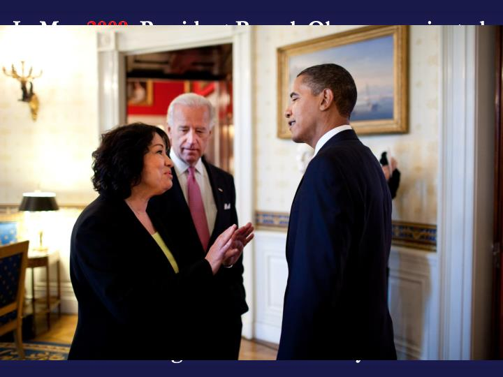 "In May 2009, President Barack Obama nominated Sotomayor to the Supreme Court to replace retired Justice David Souter. Her nomination was confirmed by the Senate in August 2009 by a vote of 68–31. On the court, Sotomayor has been a reliable member of the liberal bloc when the justices divide along the commonly perceived ideological lines. When Sotomayor entered Princeton University on a full scholarship, there were few women students and fewer Latinos (about 20). She knew only of the Bronx and Puerto Rico, and she later described her initial Princeton experience as like ""a visitor landing in an alien country."""