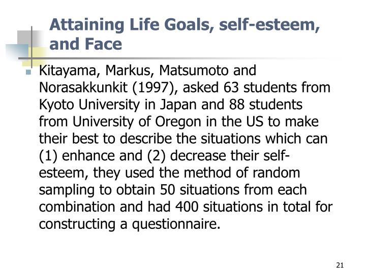 Attaining Life Goals, self-esteem, and Face