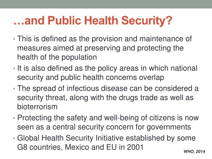 …and Public Health Security?