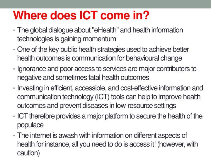 Where does ICT come in?