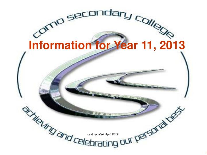 Information for Year 11, 2013