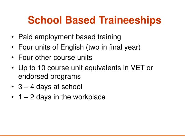 School Based Traineeships
