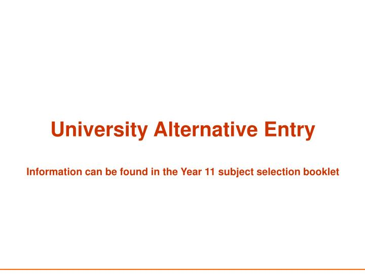 University Alternative Entry