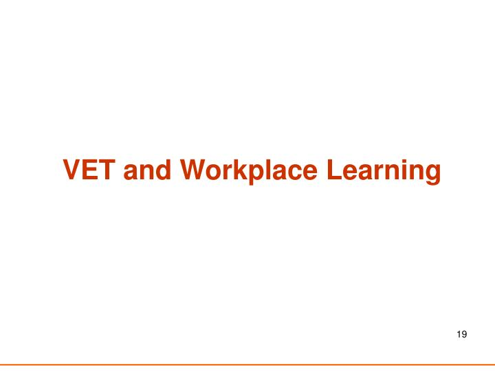 VET and Workplace Learning