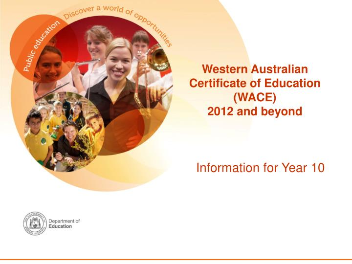 Western australian certificate of education wace 2012 and beyond