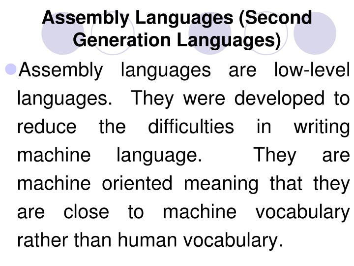 Assembly Languages (Second Generation Languages)