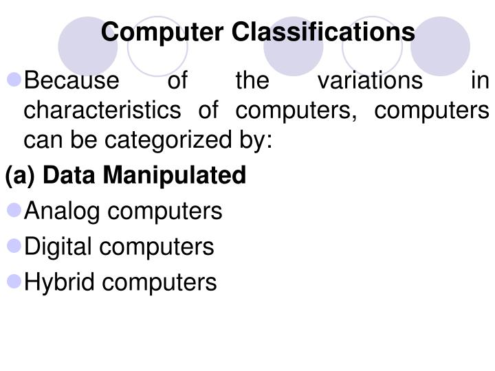 Computer Classifications