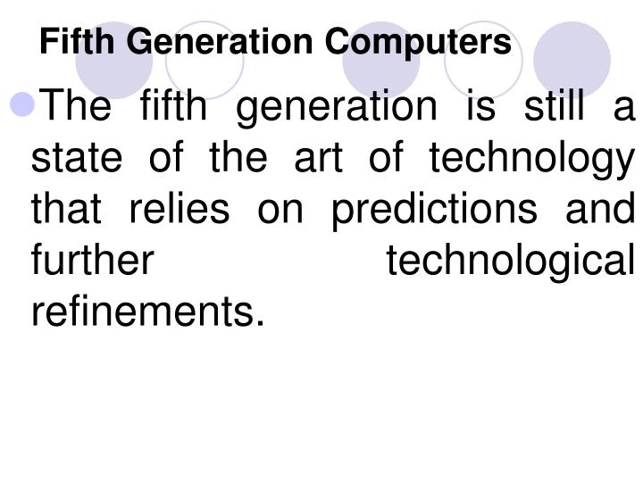 Fifth Generation Computers