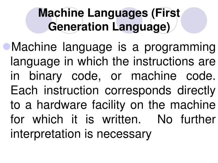 Machine Languages (First Generation Language)