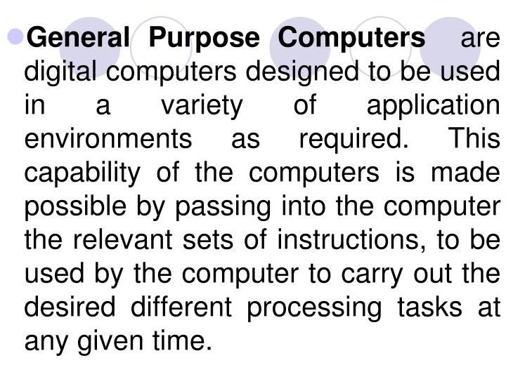 General Purpose Computers
