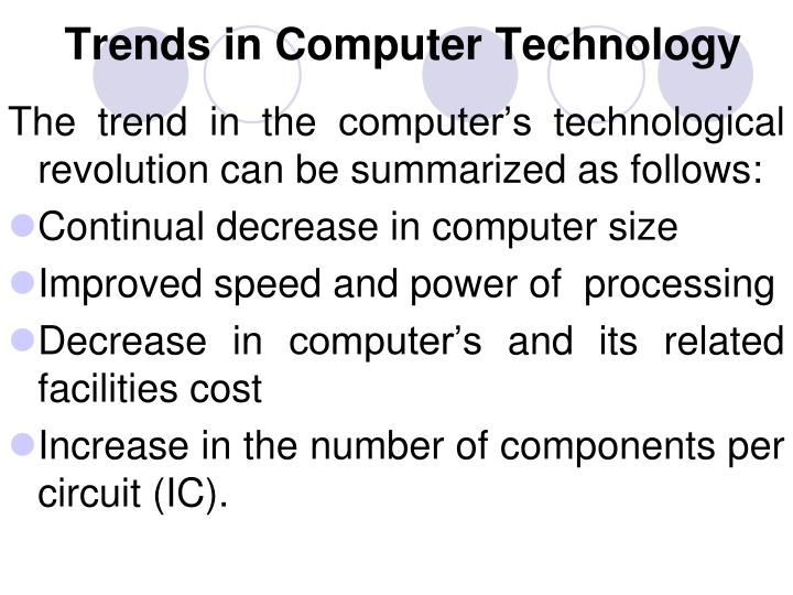 Trends in Computer Technology