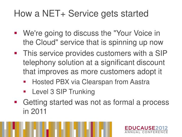 How a NET+ Service gets started