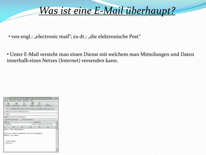 Was ist eine E-Mail überhaupt?