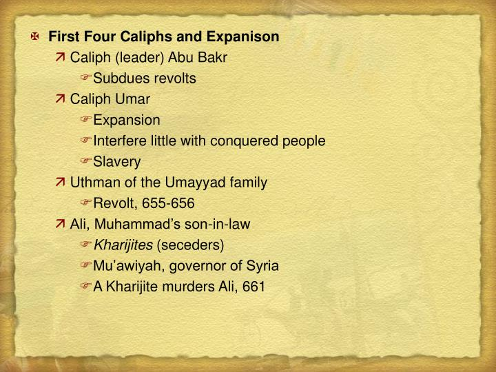 First Four Caliphs and Expanison