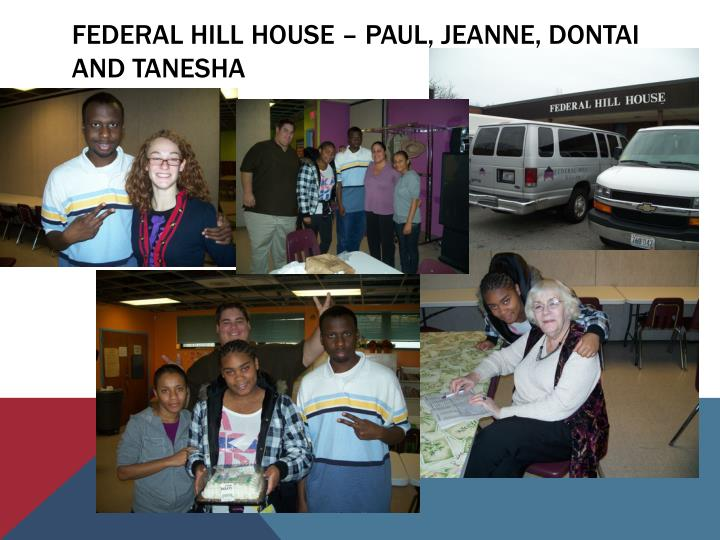 Federal hill house – Paul, jeanne, dontai and tanesha