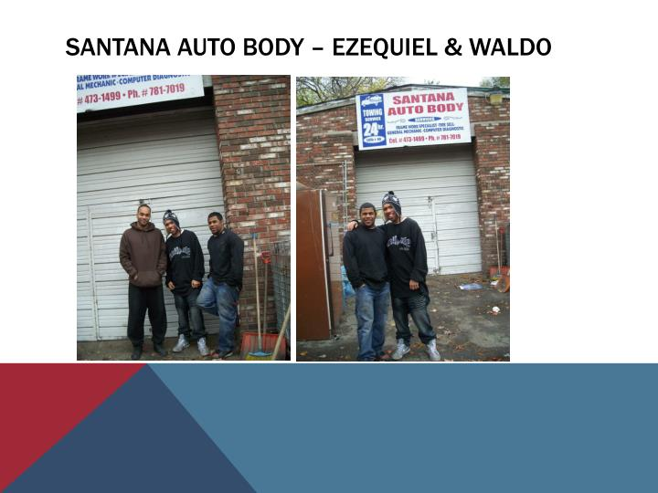 Santana auto body – ezequiel & waldo