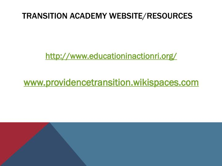 TRANSITION ACADEMY WEBSITE/RESOURCES