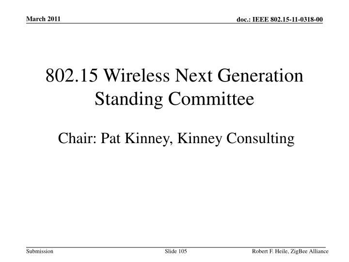 802.15 Wireless Next Generation