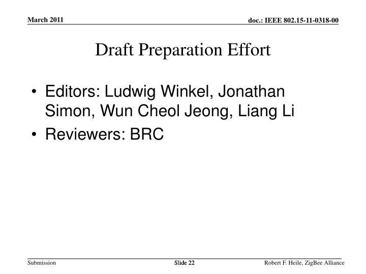 Draft Preparation Effort