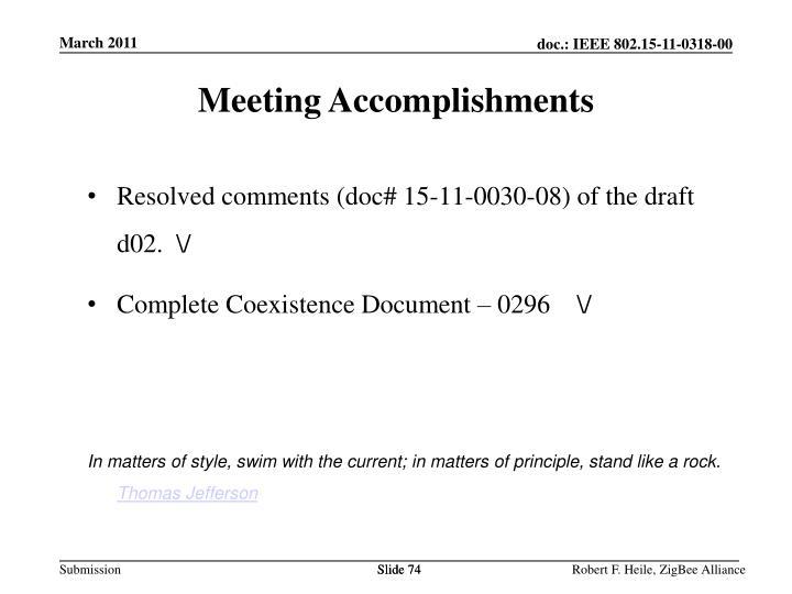 Meeting Accomplishments