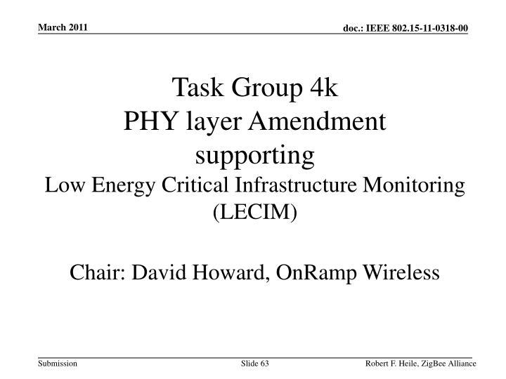 Task Group 4k