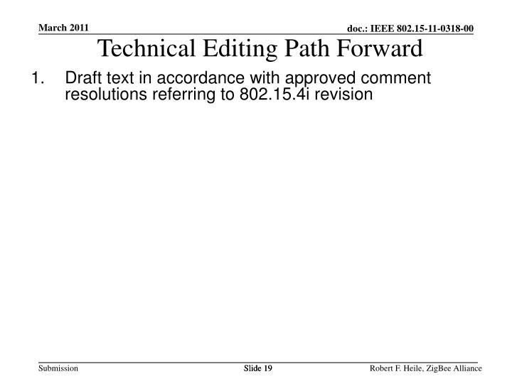 Technical Editing Path Forward
