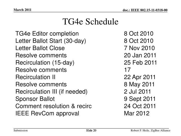 TG4e Schedule