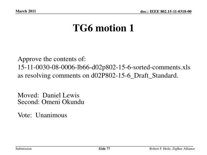 TG6 motion 1