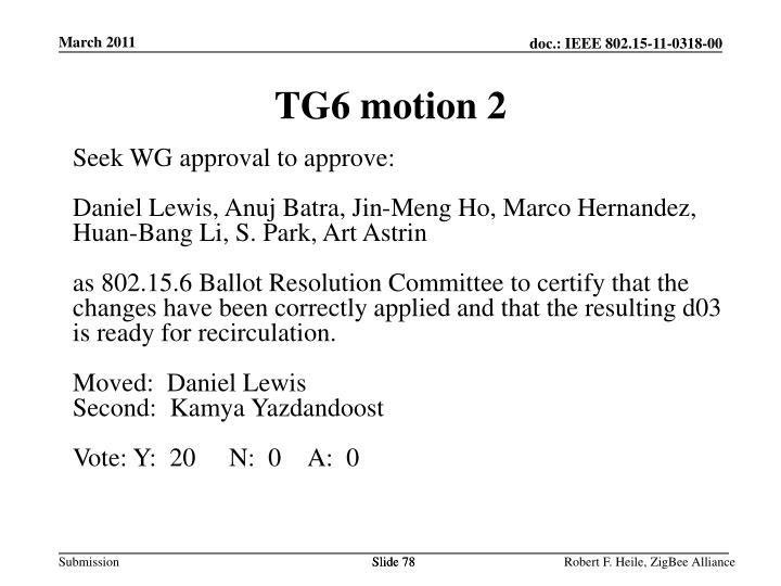 TG6 motion 2