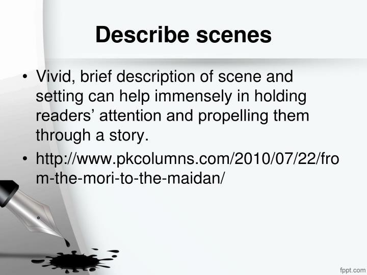 Describe scenes