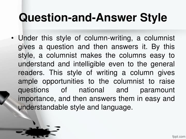 Question-and-Answer Style