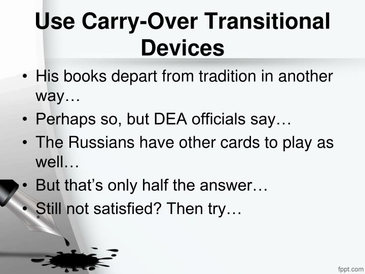 Use Carry-Over Transitional Devices