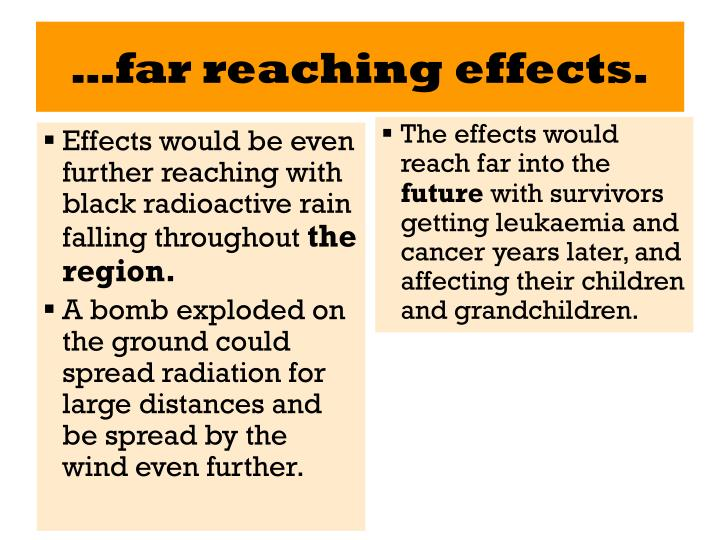 …far reaching effects.