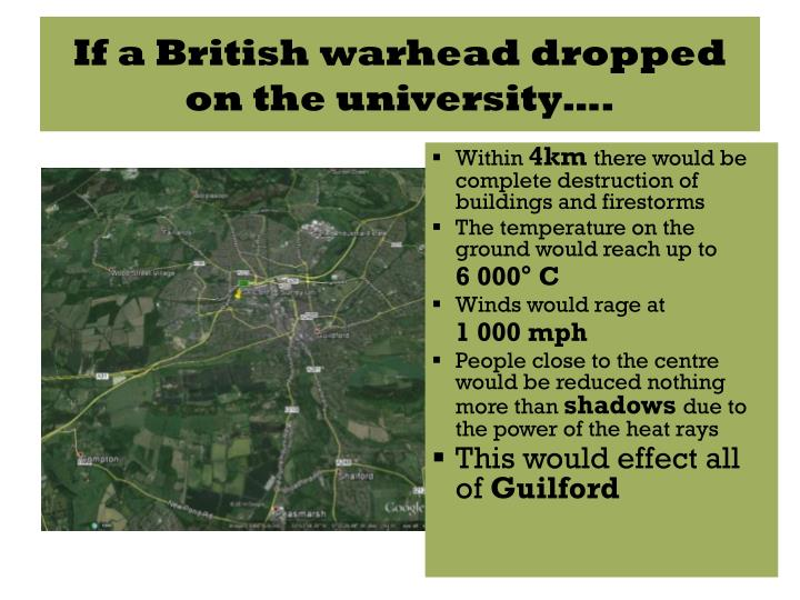 If a British warhead dropped on the university….