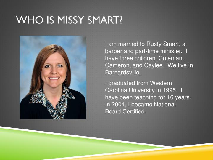 Who is missy smart