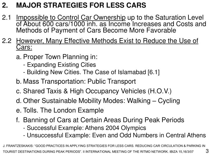 2.MAJOR STRATEGIES FOR LESS CARS