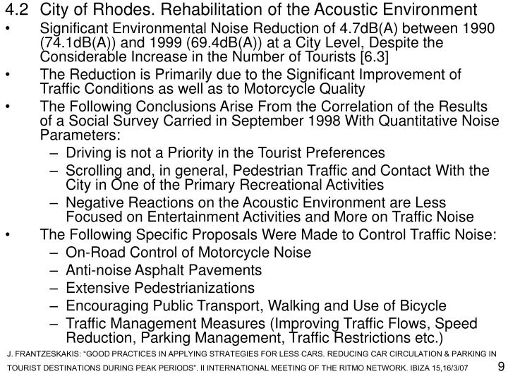 4.2City of Rhodes. Rehabilitation of the Acoustic Environment