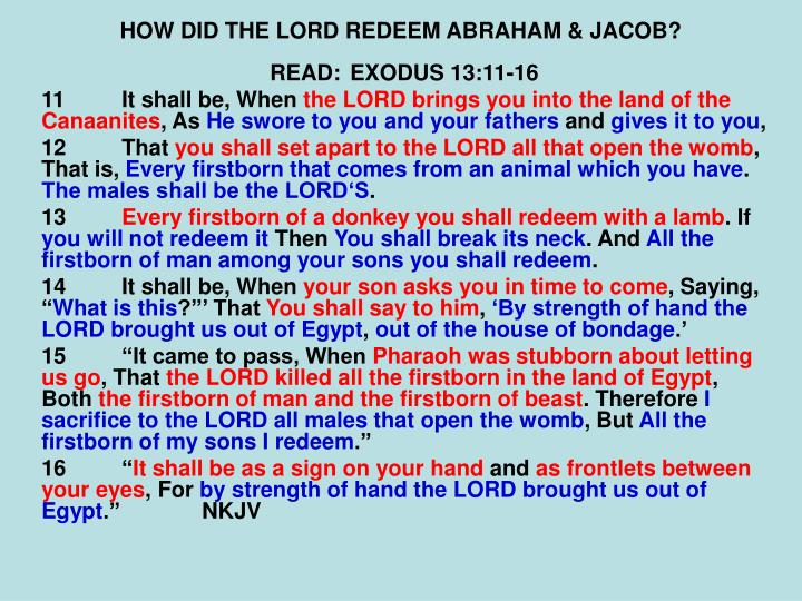 HOW DID THE LORD REDEEM ABRAHAM & JACOB?
