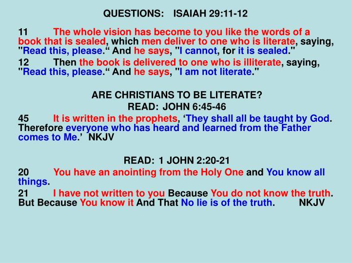 QUESTIONS:ISAIAH 29:11-12
