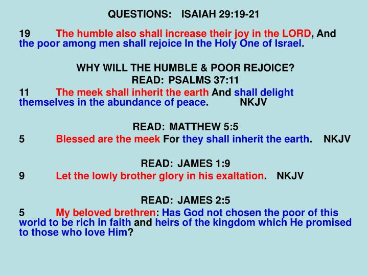 QUESTIONS:ISAIAH 29:19-21