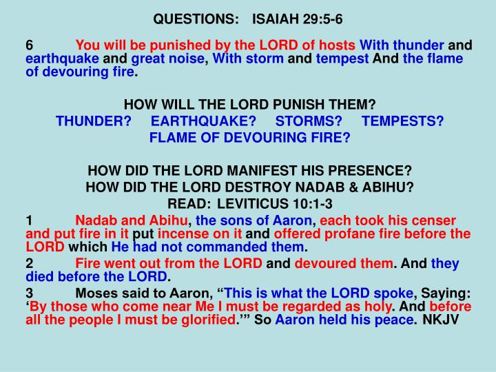 QUESTIONS:ISAIAH 29:5-6