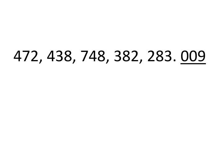 472, 438, 748, 382, 283.