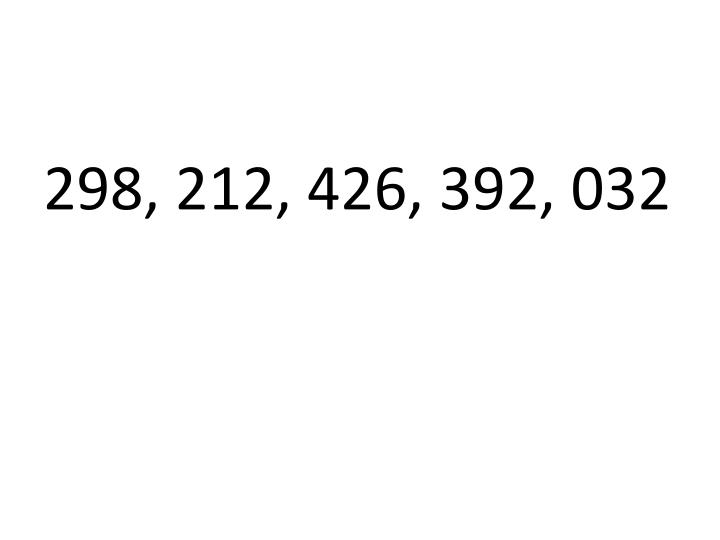298, 212, 426, 392, 032