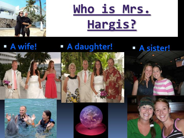 Who is Mrs. Hargis?