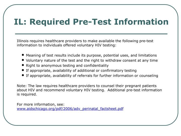 IL: Required Pre-Test Information